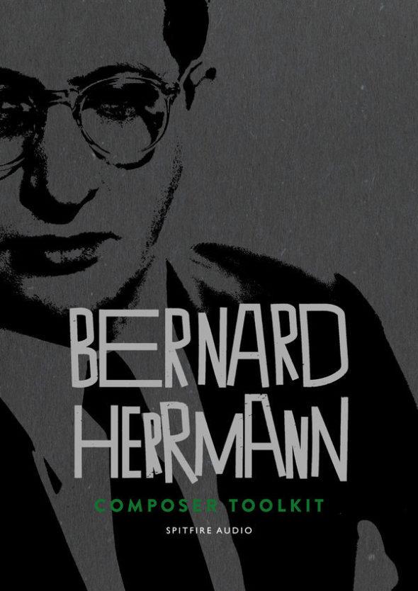 Neu von Spitfire Audio; Bernhard Herrmann Composer Toolkit