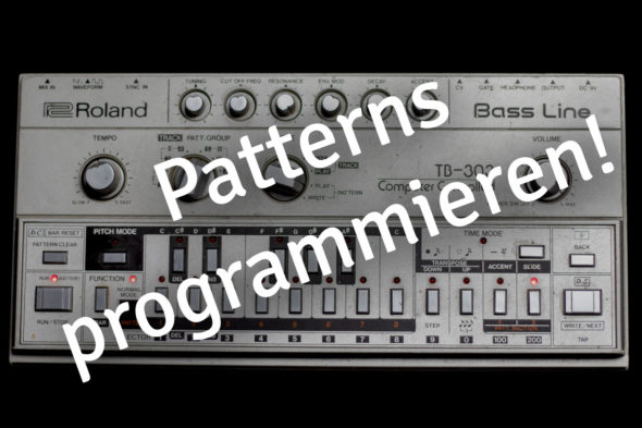 Roland TB-303 Patterns programmieren